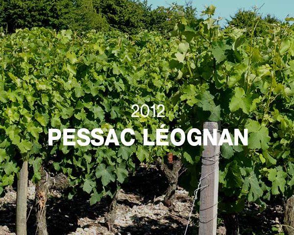 2012 - PESSAC LÉOGNAN